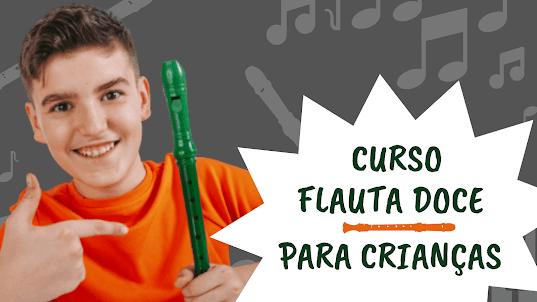 CURSO DE FLAUTA DOCE PARA CRIANÇAS