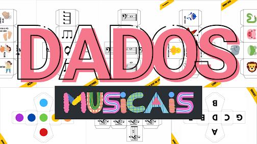 DADOS MUSICAIS - Atividades com dados - musicalização daod ritmos