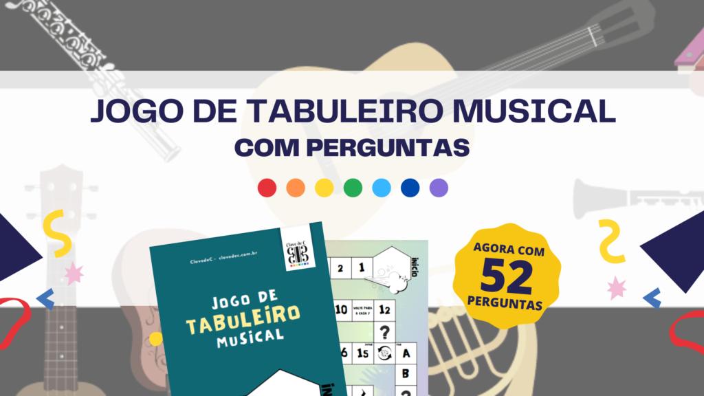 jogo de tabuleiro musical - jogos musical - jogo musical