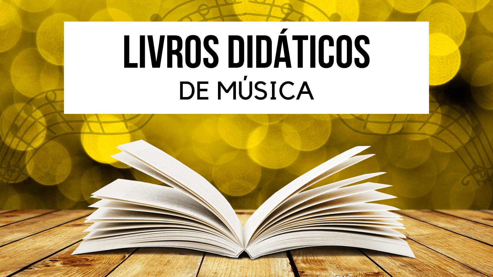 Livros Didáticos de Música